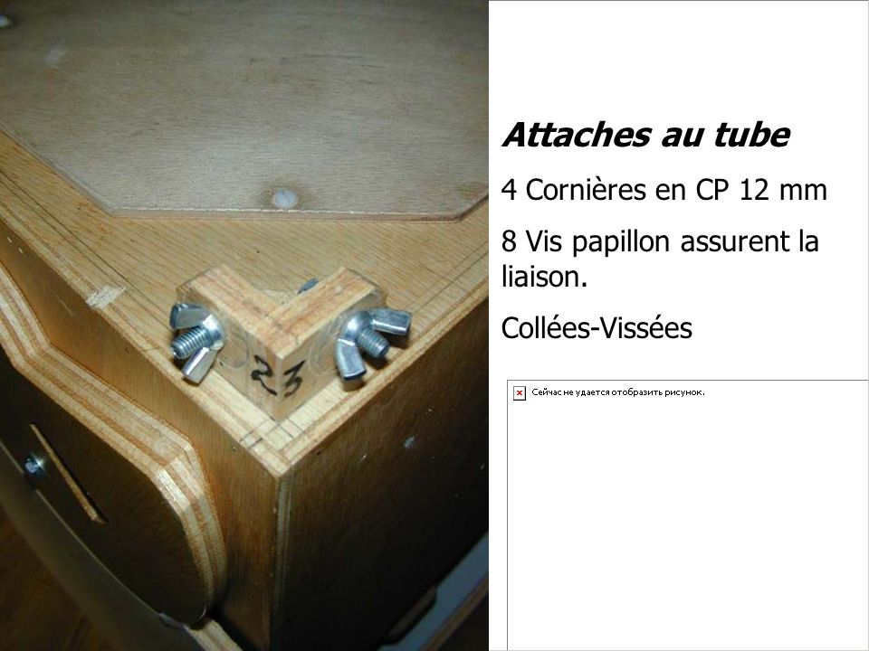 Attaches au tube 4 Cornières en CP 12 mm