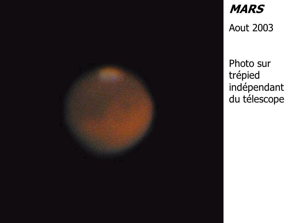 MARS Aout 2003 Photo sur trépied indépendant du télescope