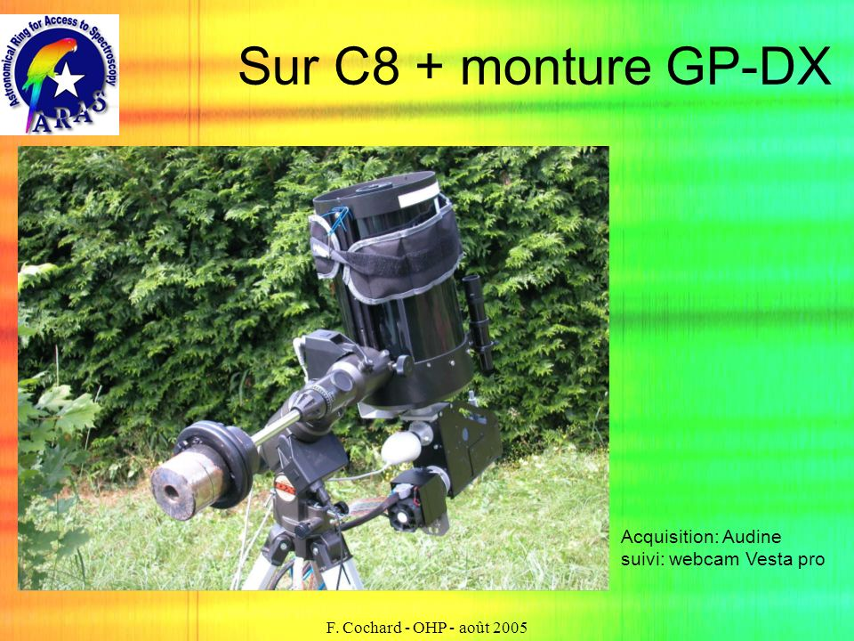Sur C8 + monture GP-DX Acquisition: Audine suivi: webcam Vesta pro