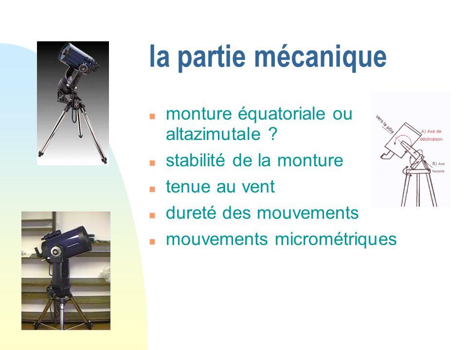 la partie mécanique monture équatoriale ou altazimutale