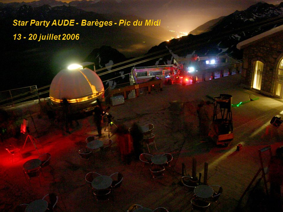 Star Party AUDE - Barèges - Pic du Midi