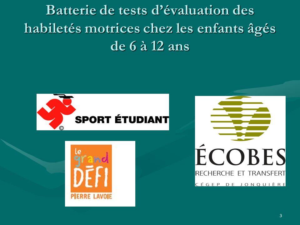 Batterie de tests d'évaluation des habiletés motrices chez les enfants âgés de 6 à 12 ans