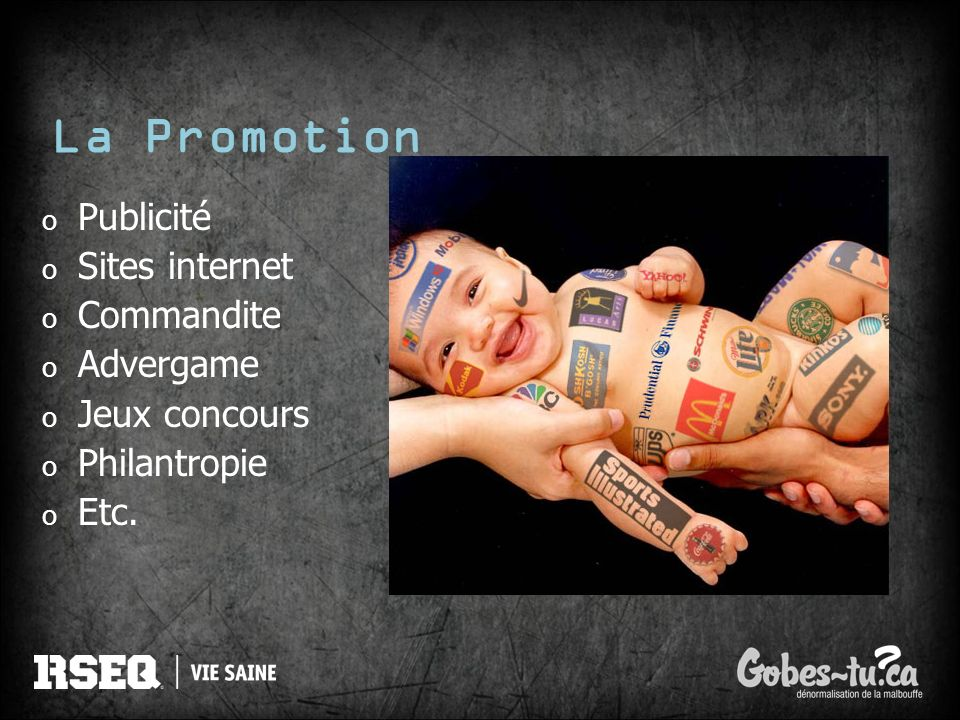 La Promotion Publicité Sites internet Commandite Advergame