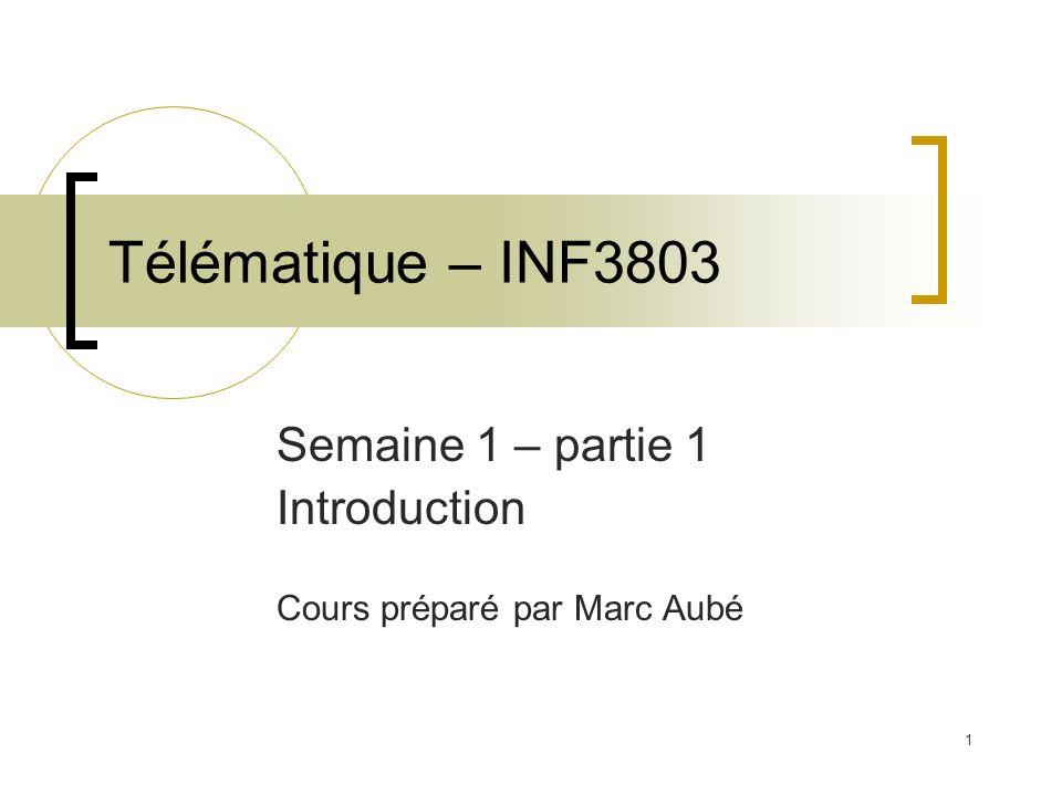 Semaine 1 – partie 1 Introduction Cours préparé par Marc Aubé