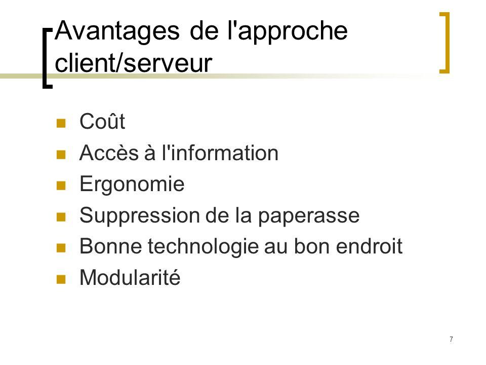 Avantages de l approche client/serveur