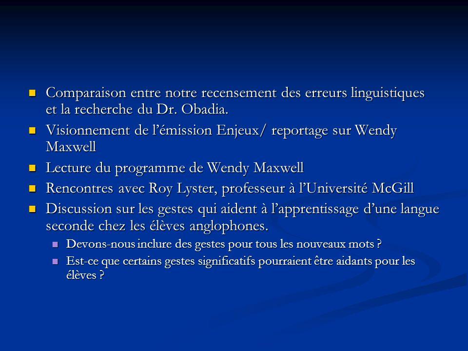 Visionnement de l'émission Enjeux/ reportage sur Wendy Maxwell