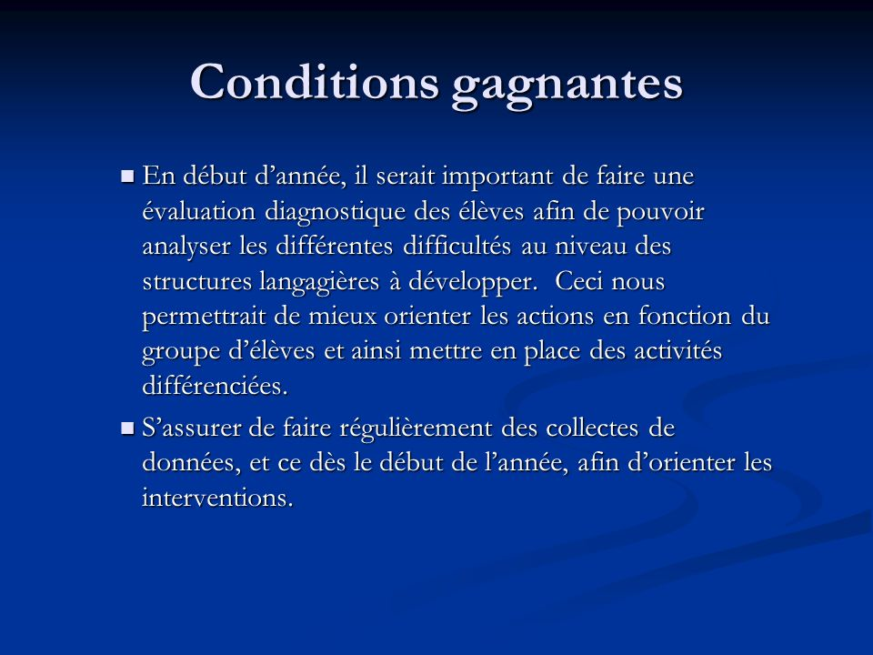Conditions gagnantes