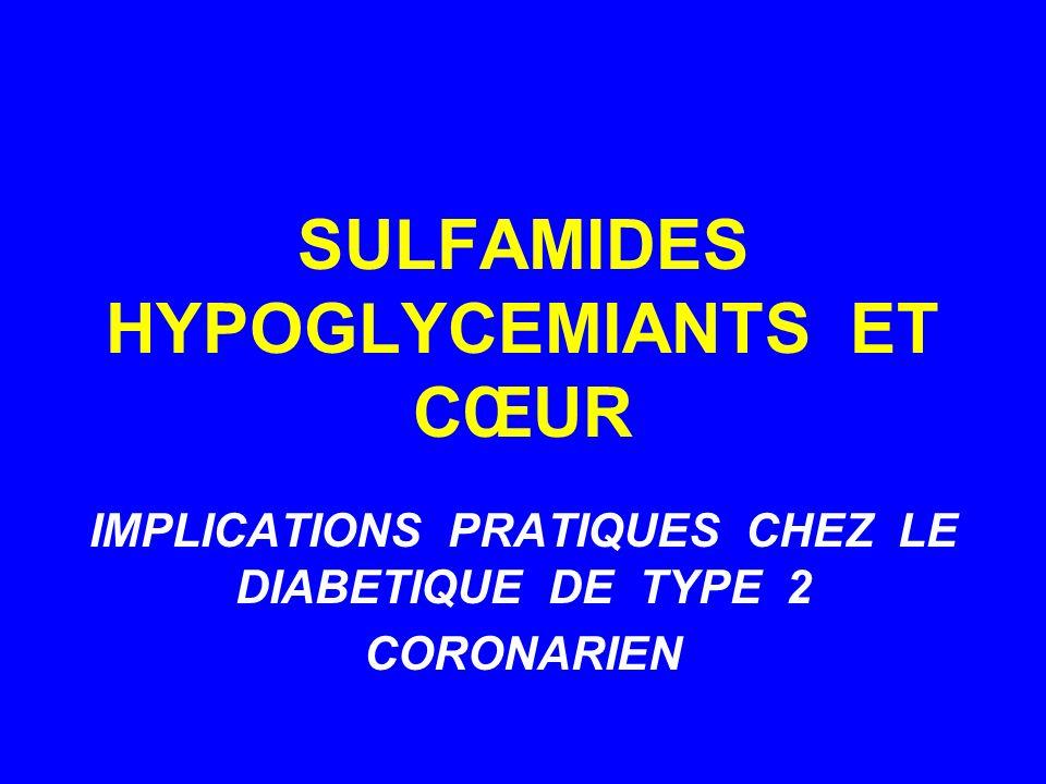 SULFAMIDES HYPOGLYCEMIANTS ET CŒUR