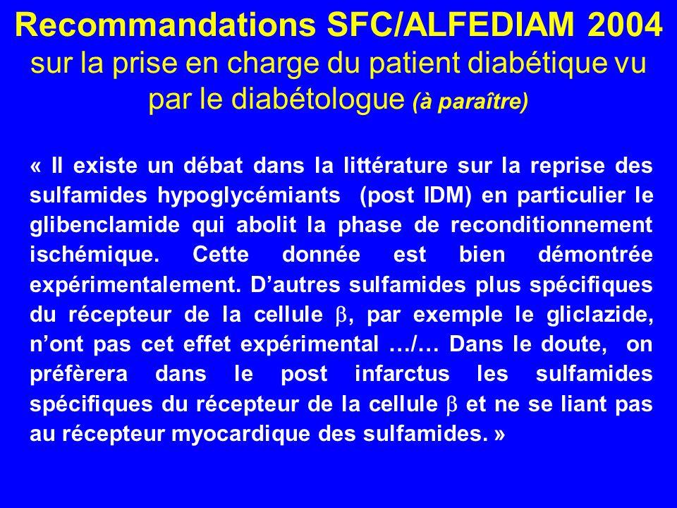 Recommandations SFC/ALFEDIAM 2004 sur la prise en charge du patient diabétique vu par le diabétologue (à paraître)
