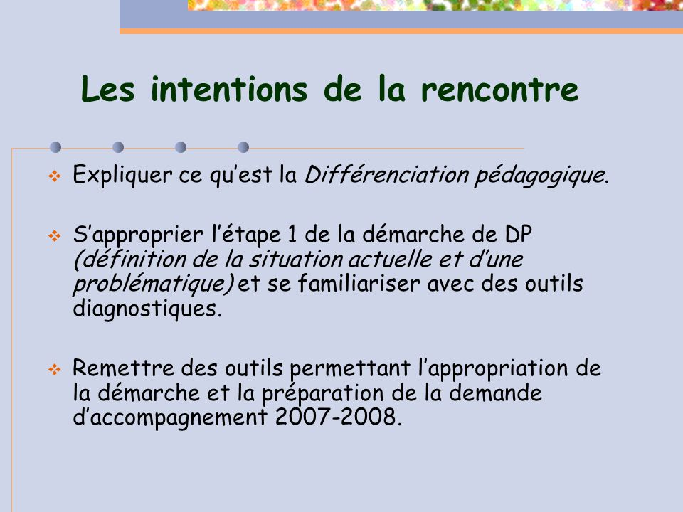 Les intentions de la rencontre
