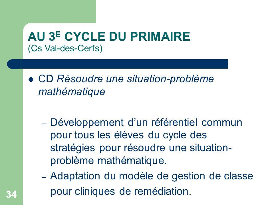 AU 3E CYCLE DU PRIMAIRE (Cs Val-des-Cerfs)
