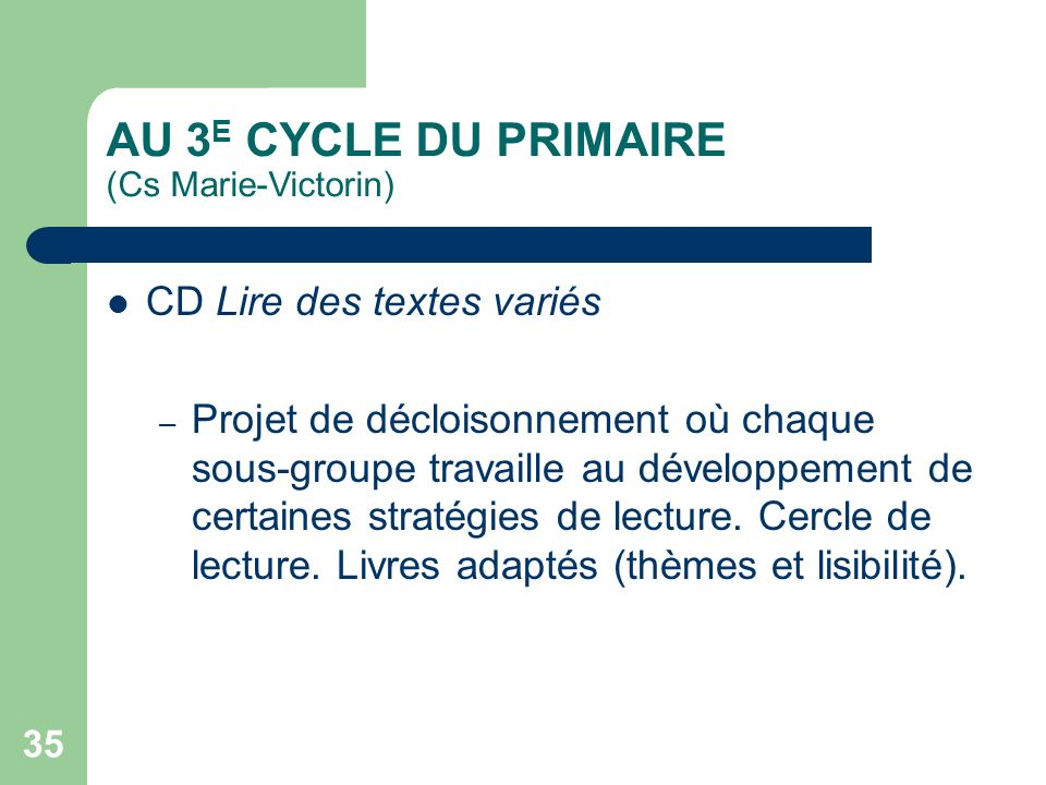 AU 3E CYCLE DU PRIMAIRE (Cs Marie-Victorin)