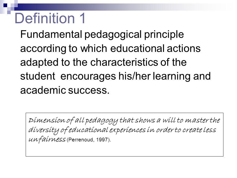 Definition 1 Fundamental pedagogical principle