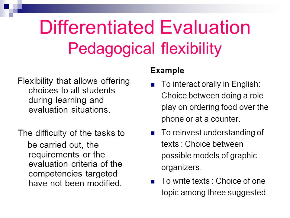 Differentiated Evaluation Pedagogical flexibility