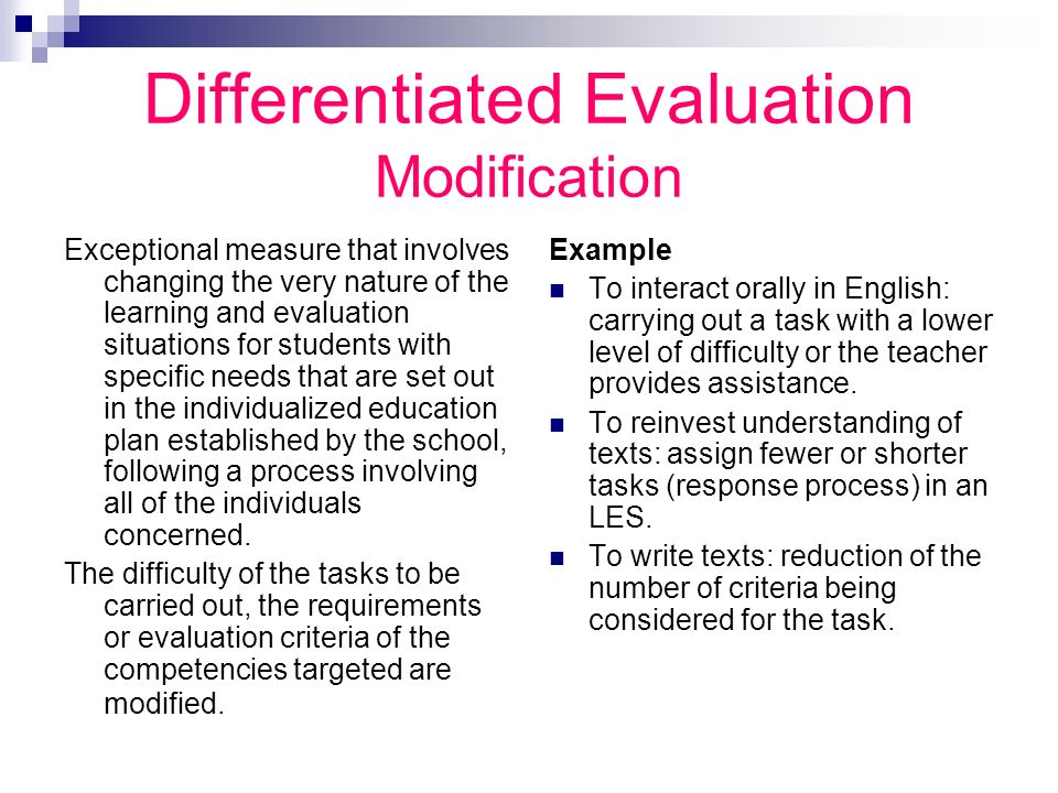 Differentiated Evaluation Modification