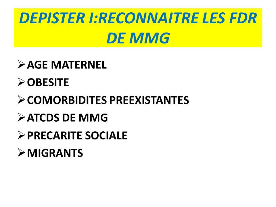 DEPISTER I:RECONNAITRE LES FDR DE MMG