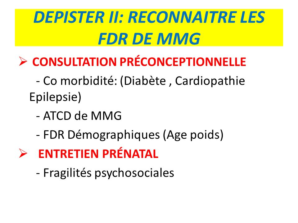DEPISTER II: RECONNAITRE LES FDR DE MMG