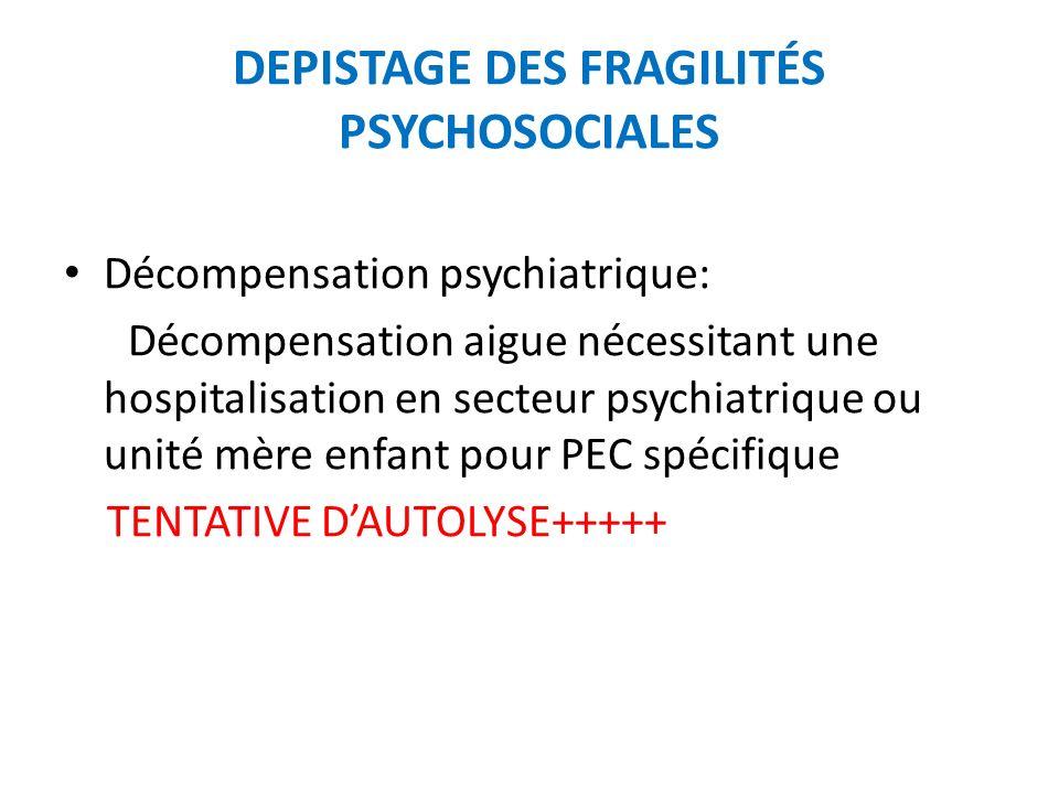 DEPISTAGE DES FRAGILITÉS PSYCHOSOCIALES