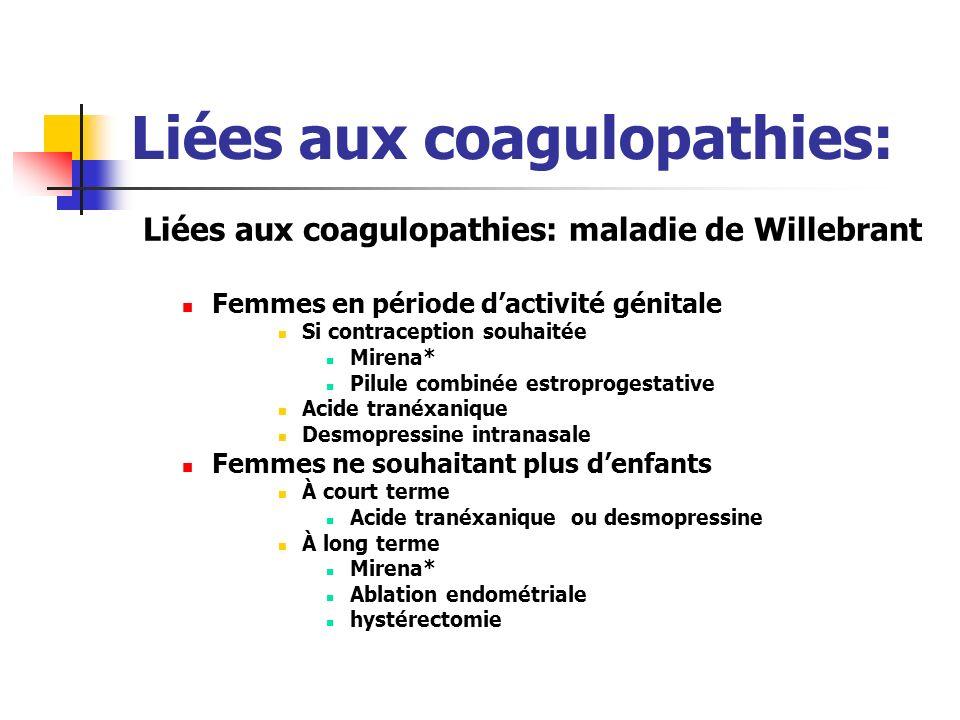 Liées aux coagulopathies: