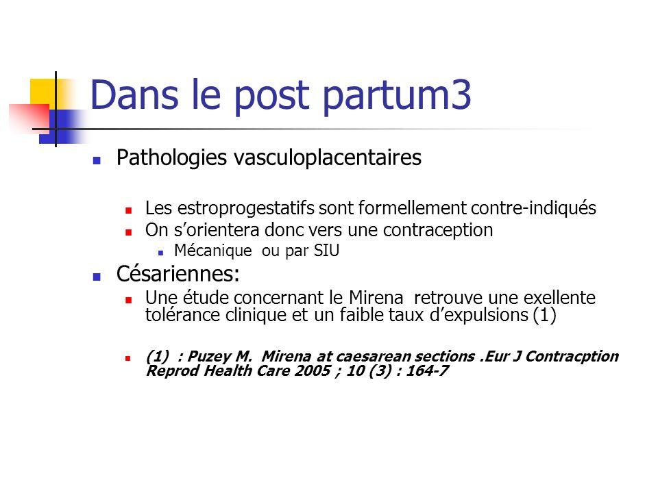 Dans le post partum3 Pathologies vasculoplacentaires Césariennes: