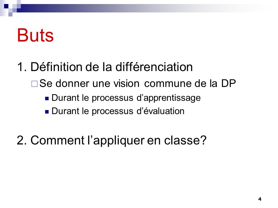 Buts 1. Définition de la différenciation