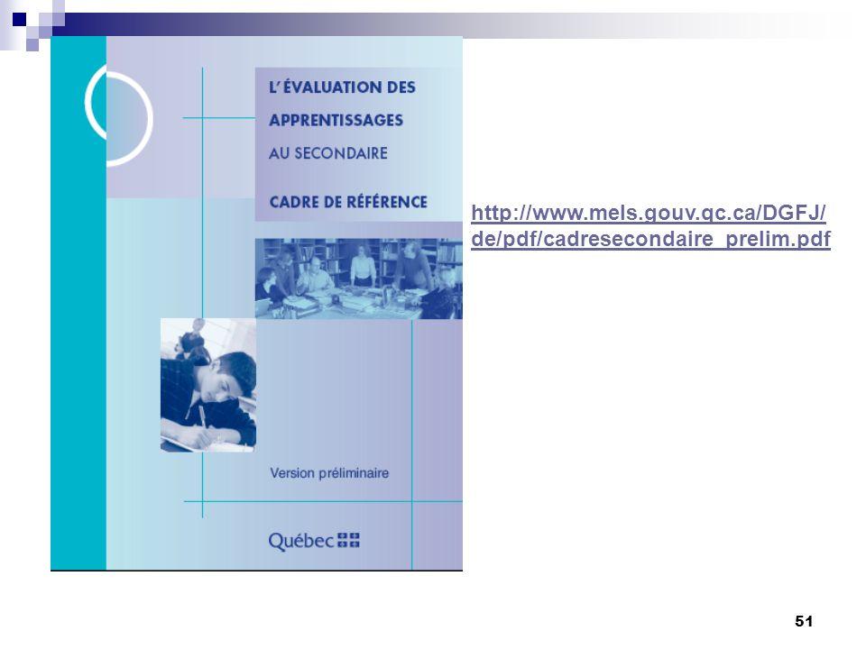 http://www.mels.gouv.qc.ca/DGFJ/de/pdf/cadresecondaire_prelim.pdf