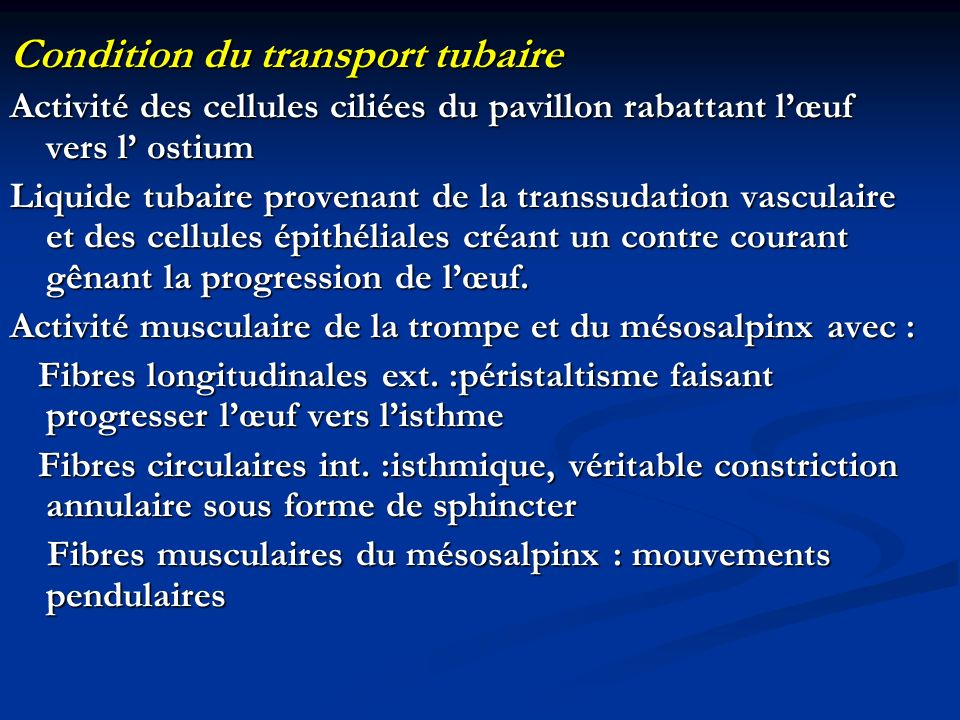 Condition du transport tubaire