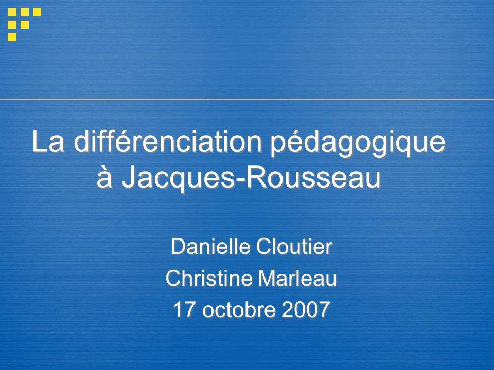 La différenciation pédagogique à Jacques-Rousseau