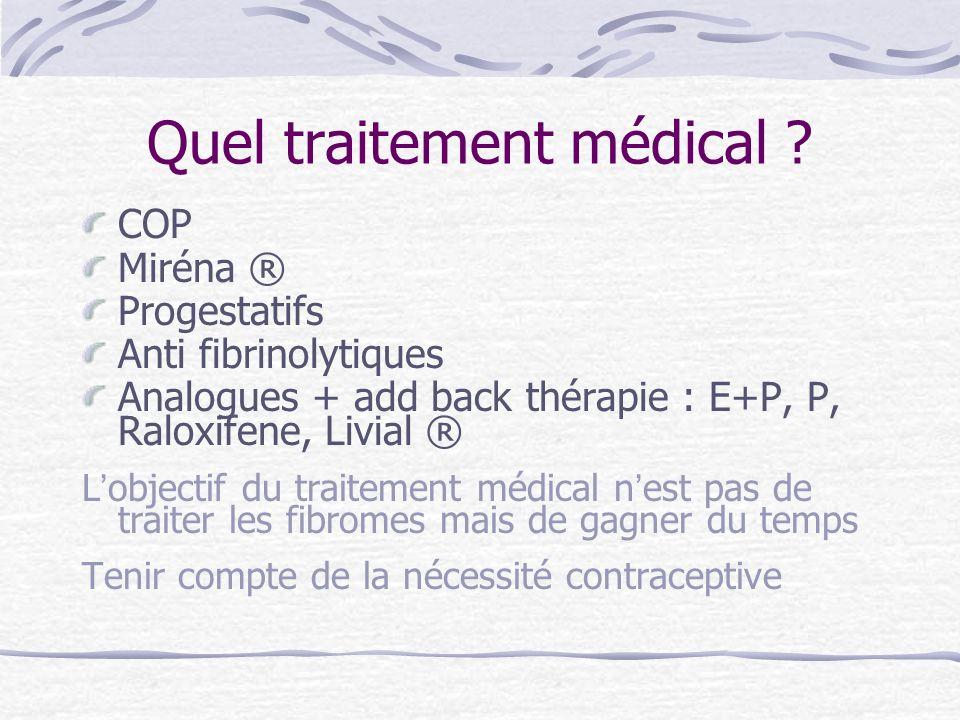 Quel traitement médical