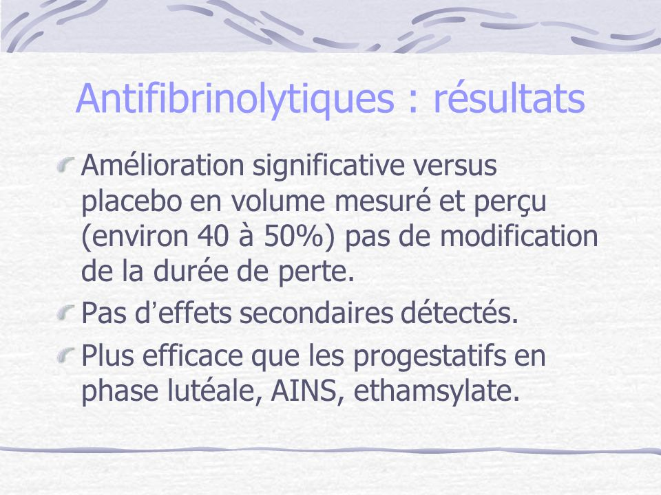 Antifibrinolytiques : résultats