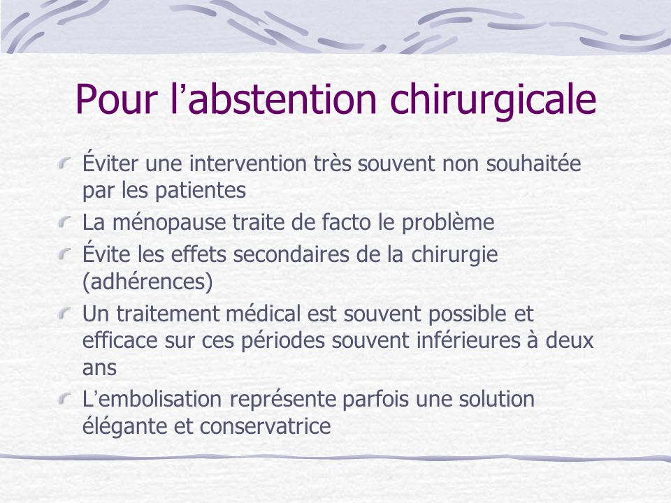 Pour l'abstention chirurgicale