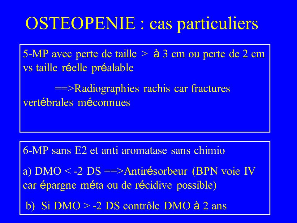 OSTEOPENIE : cas particuliers