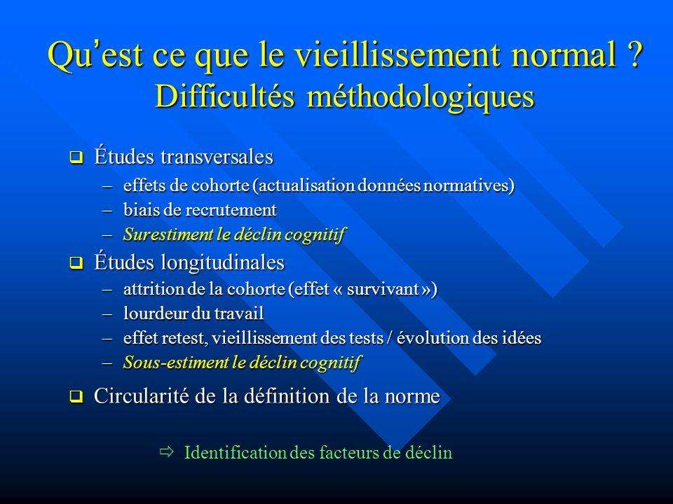 Qu'est ce que le vieillissement normal Difficultés méthodologiques