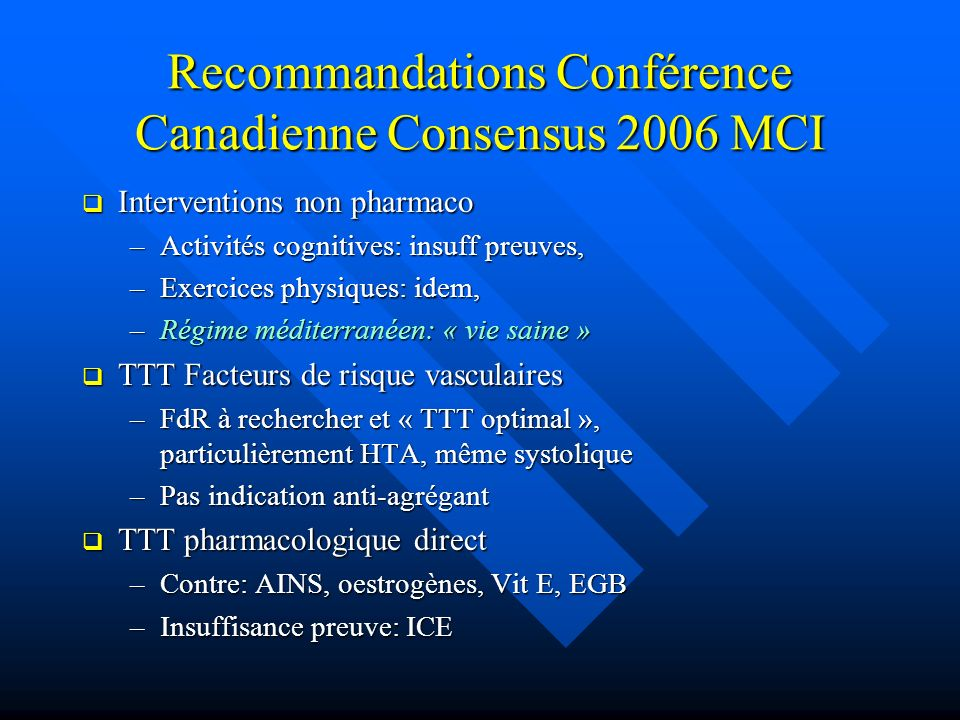 Recommandations Conférence Canadienne Consensus 2006 MCI