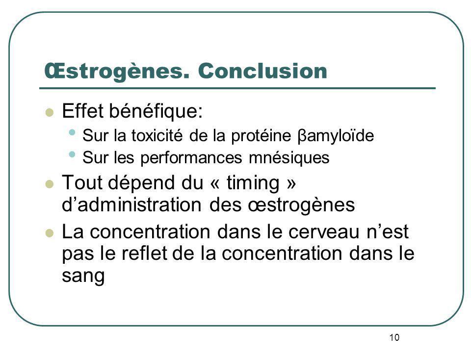 Œstrogènes. Conclusion