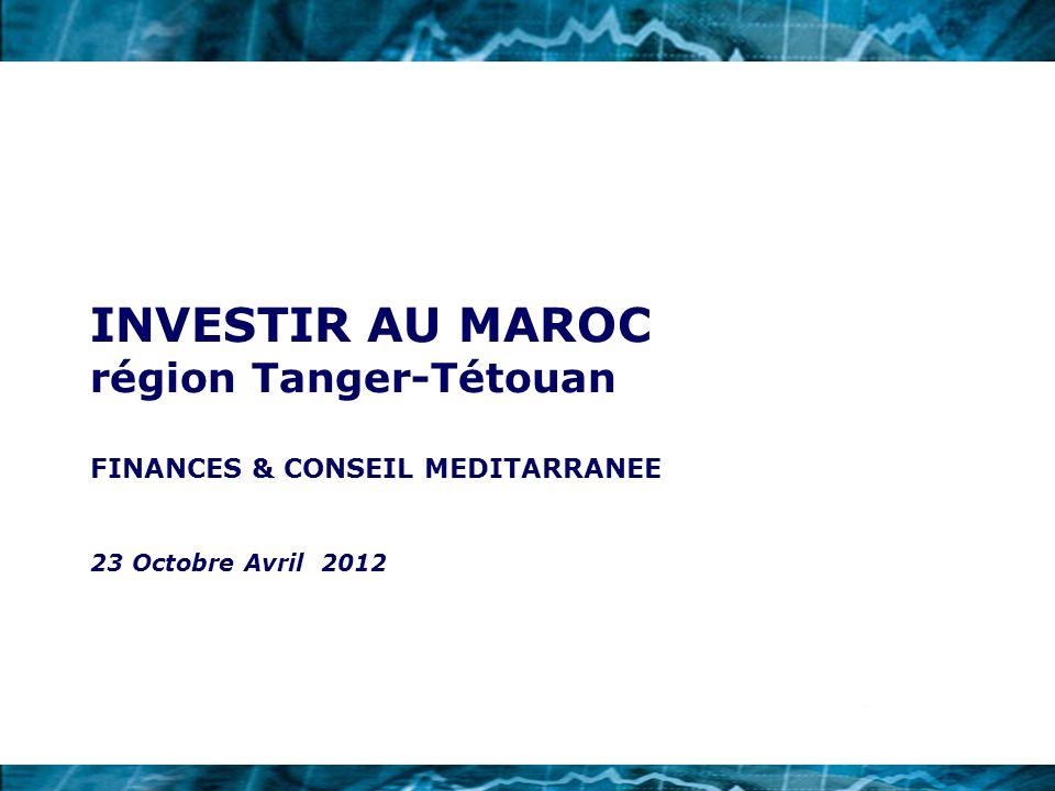 INVESTIR AU MAROC région Tanger-Tétouan