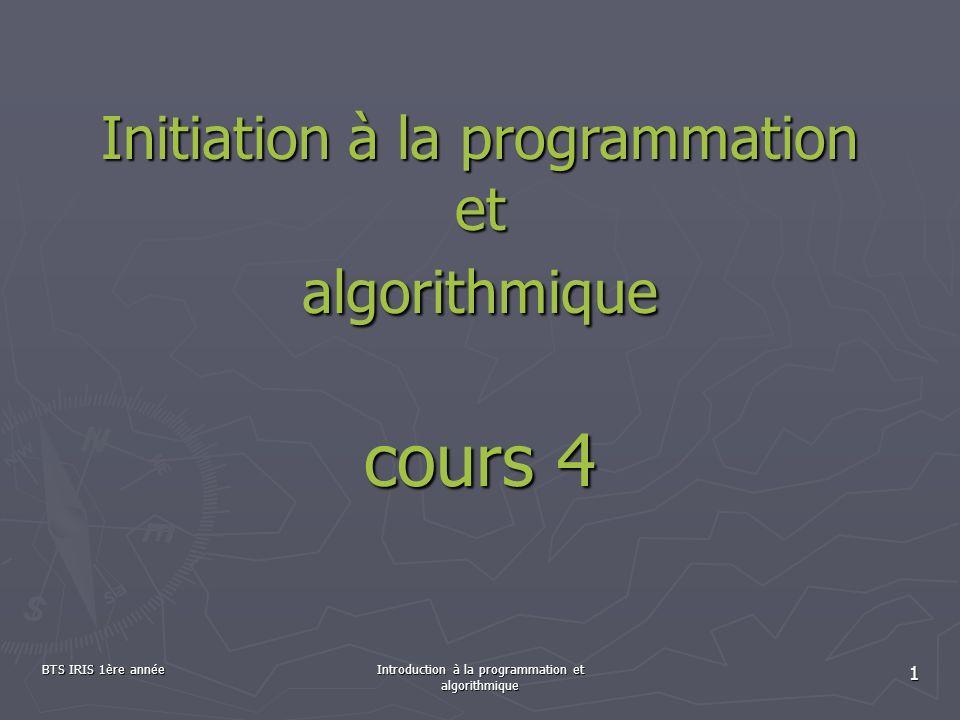 Initiation à la programmation et algorithmique cours 4