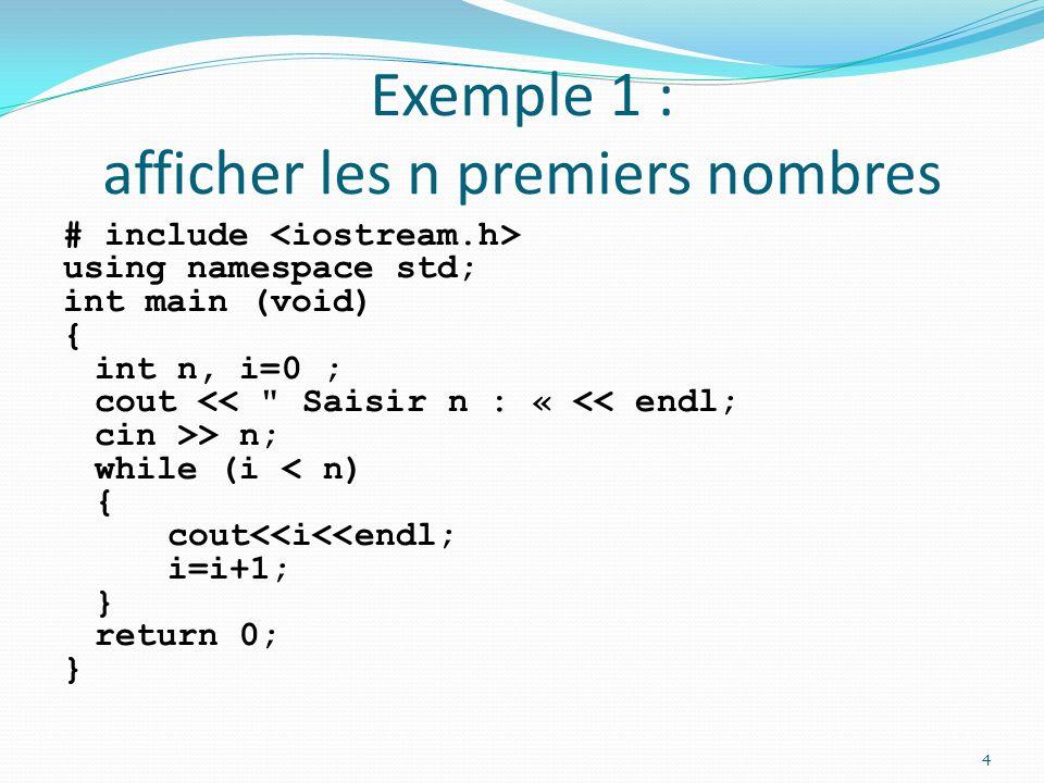 Exemple 1 : afficher les n premiers nombres