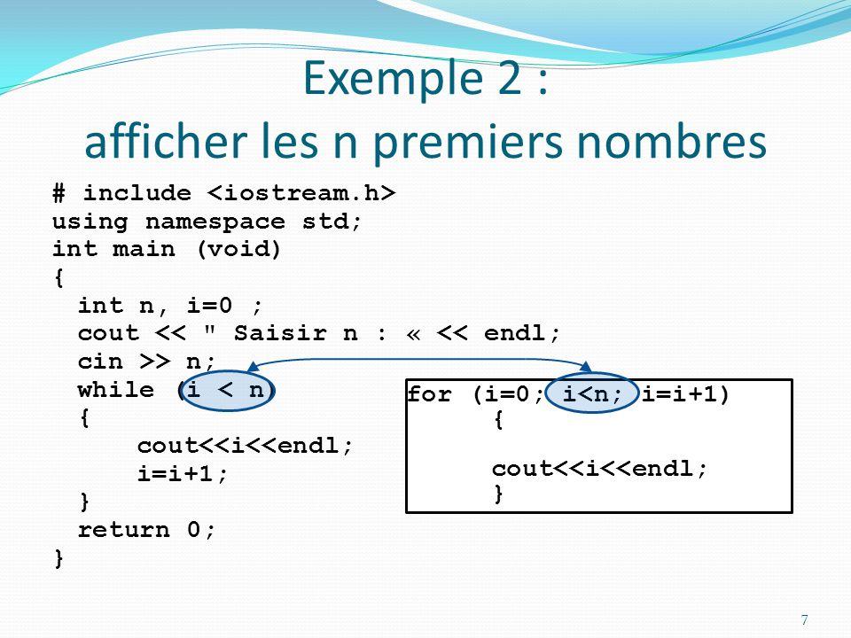 Exemple 2 : afficher les n premiers nombres