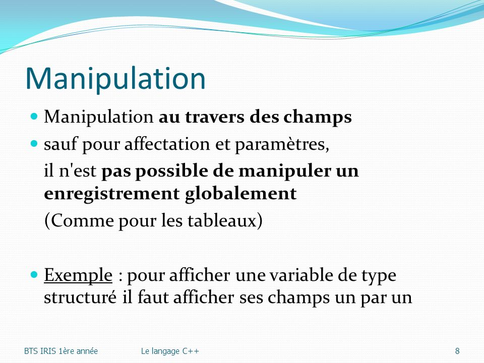Manipulation Manipulation au travers des champs