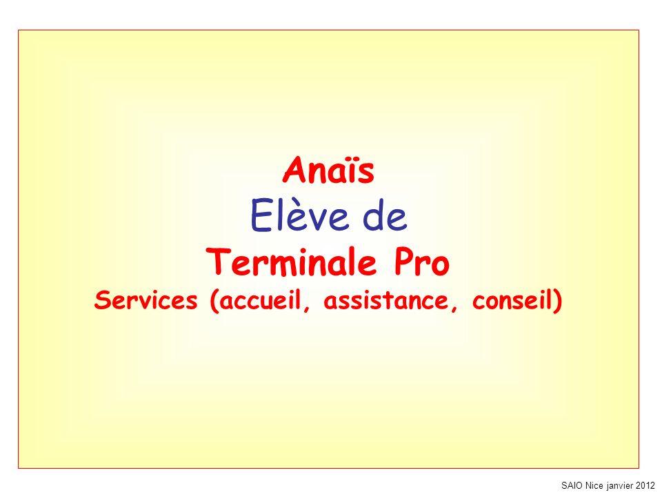 Anaïs Elève de Terminale Pro Services (accueil, assistance, conseil)
