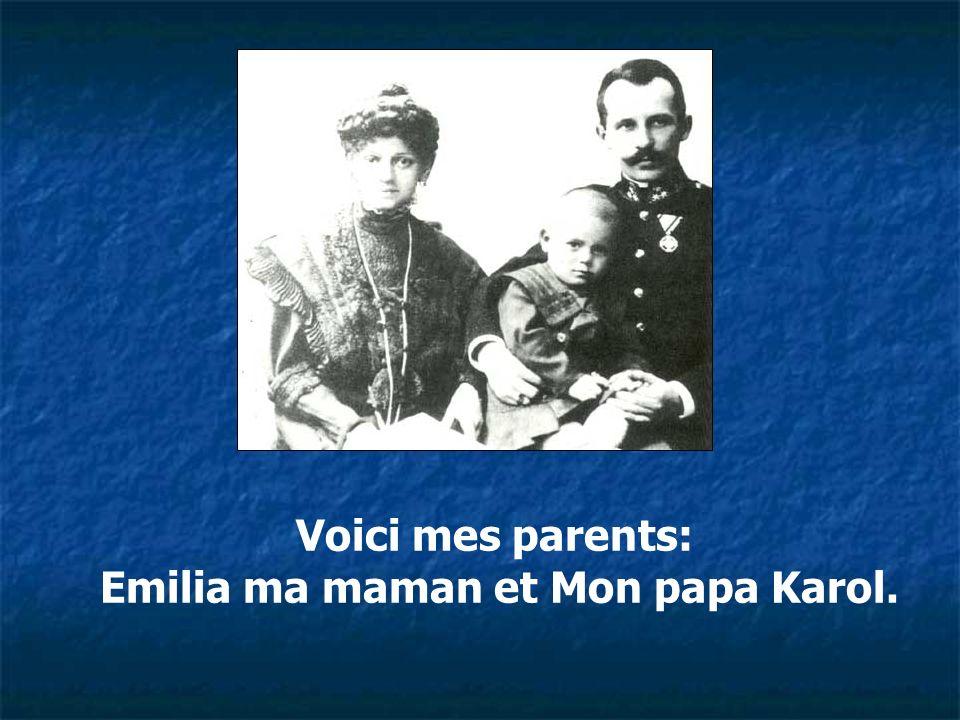 Emilia ma maman et Mon papa Karol.