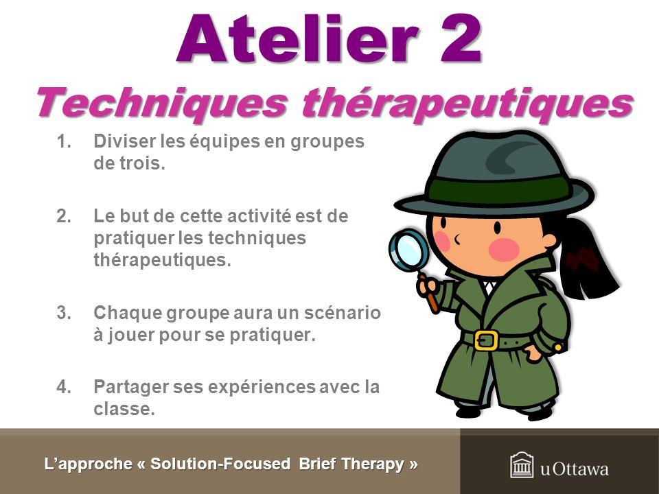 Atelier 2 Techniques thérapeutiques