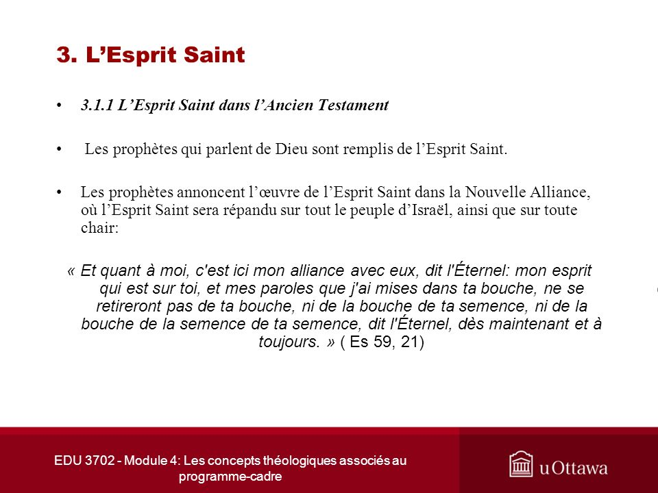 3. L'Esprit Saint 3.1.1 L'Esprit Saint dans l'Ancien Testament