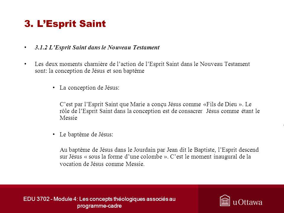 3. L'Esprit Saint 3.1.2 L'Esprit Saint dans le Nouveau Testament