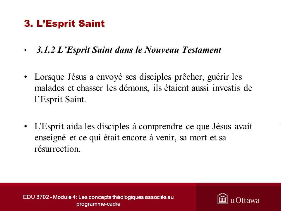 3. L'Esprit Saint 3.1.2 L'Esprit Saint dans le Nouveau Testament.