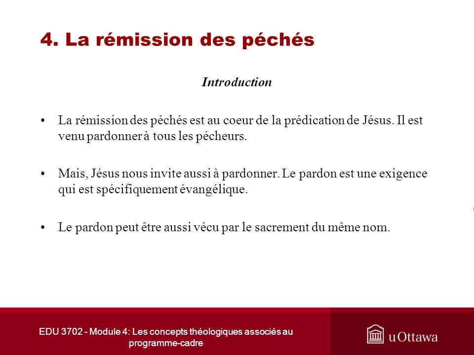 4. La rémission des péchés