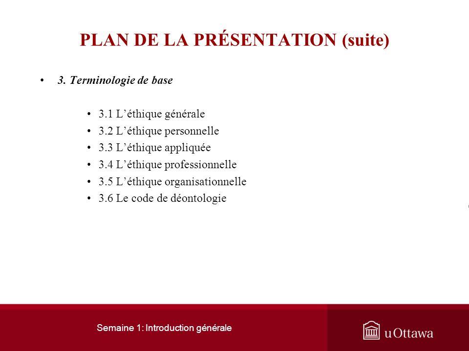 PLAN DE LA PRÉSENTATION (suite)
