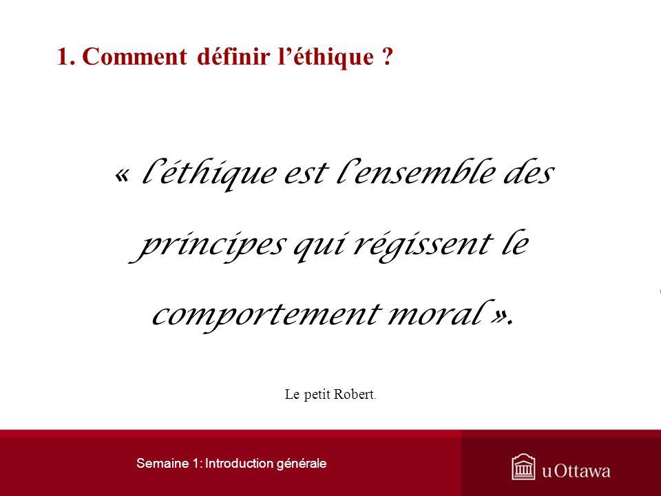 1. Comment définir l'éthique