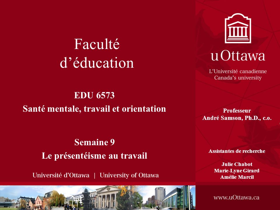 Faculté d'éducation EDU 6573 Santé mentale, travail et orientation